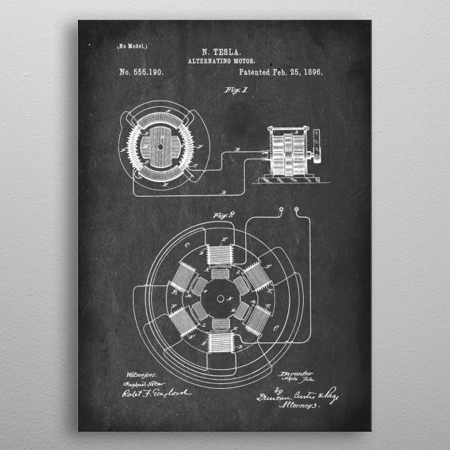 Alternating Motor - Patent by N. Tesla - 1896 metal poster