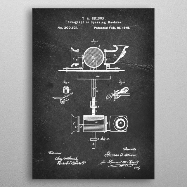 Phonograph or Speaking Machine - Patent by T. A. Edison - 1878 metal poster