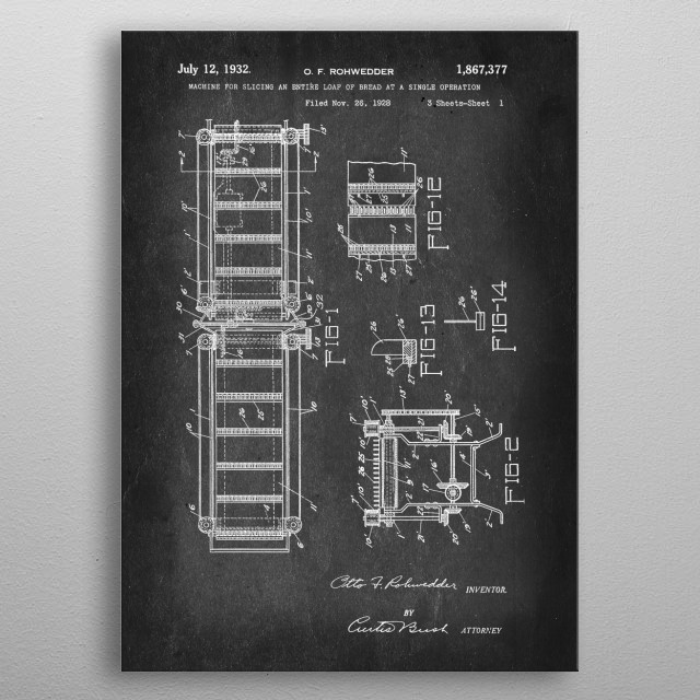 Machine for Slicing an Entire Loaf of Bread at a Single Operation - Patent by O. F. Rohwedder - 1932 metal poster