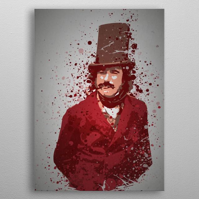 Bill The Butcher Splatter effect artwork inspired by Bill Cutting from Gangs of New York. metal poster