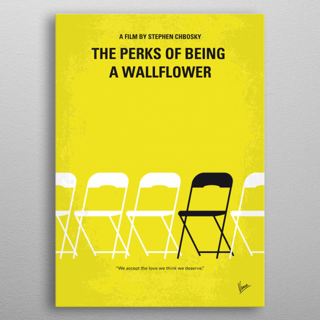 No575 My Perks of Being a Wallflower minimal movie poster  An introvert freshman is taken under the wings of two seniors who welcome him to the real world.  Director: Stephen Chbosky Stars: Logan Lerman, Emma Watson, Ezra Miller  metal poster