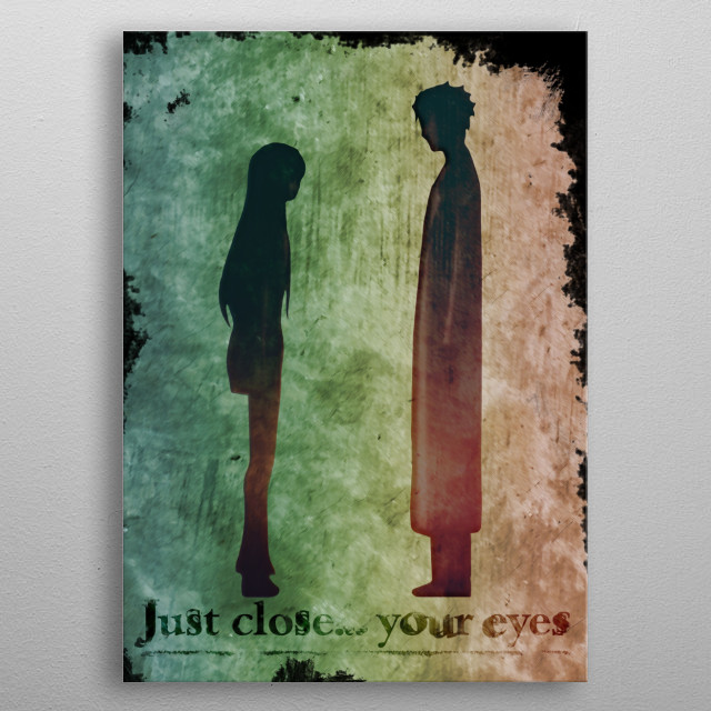 Just close your eyes metal poster