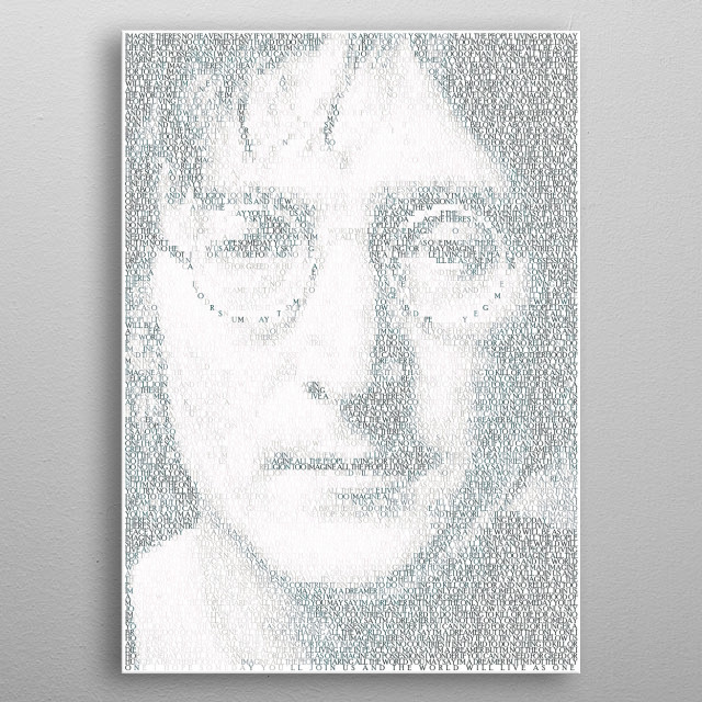 Imagine. A Portrait of John created from the lyrics of Imagine. metal poster