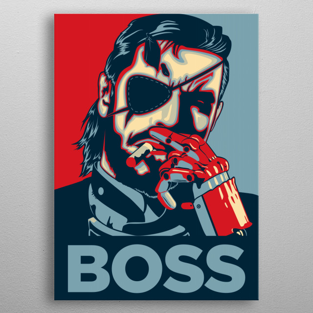 BIG BOSS.  I recommend to put this artwork in a yellow frame. metal poster