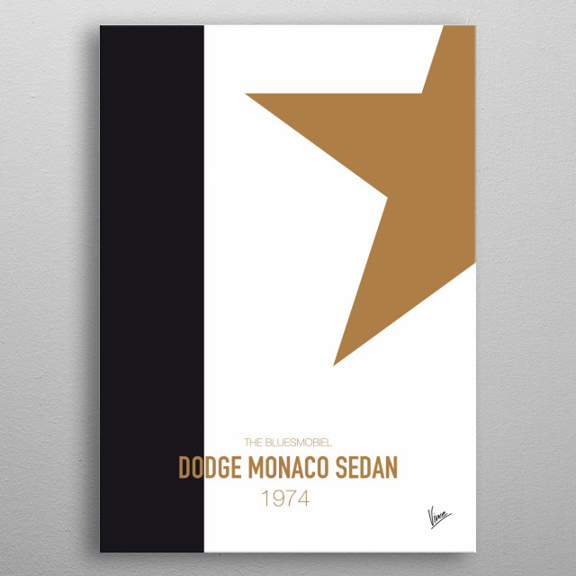 No004 My BLUES BROTHERS minimal movie car poster — Dodge Monaco sedan 1974 The Bluesmobiel  metal poster