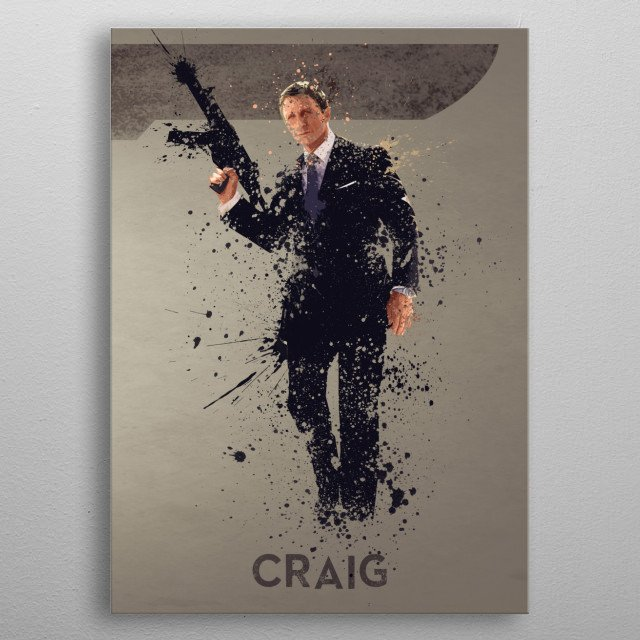 Craig – Bond actor's series 6/6. A combination of 6 prints to make one larger bond theme artwork, or leave as a separate piece. metal poster