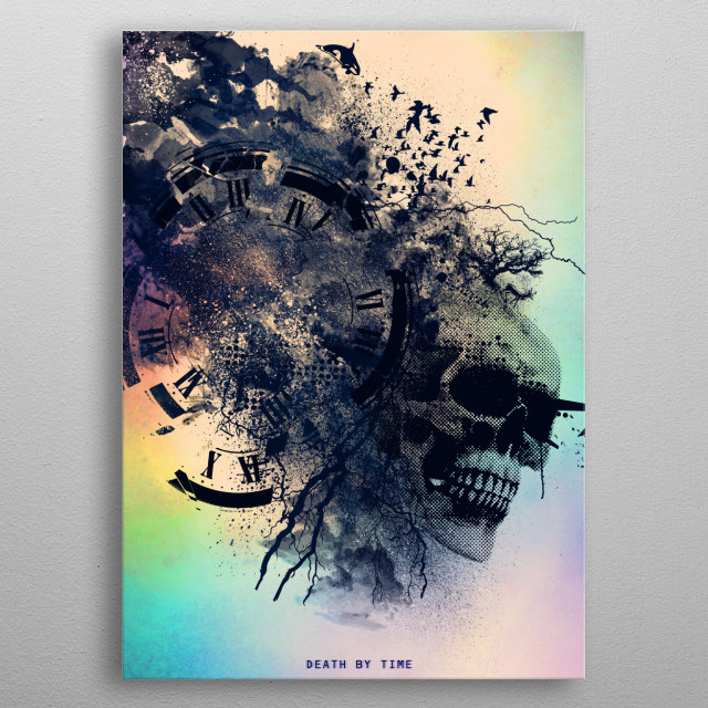 //Death By Time// By the time you read this we are all a little bit dead.. Tick toc.. Tick TOc...!! metal poster
