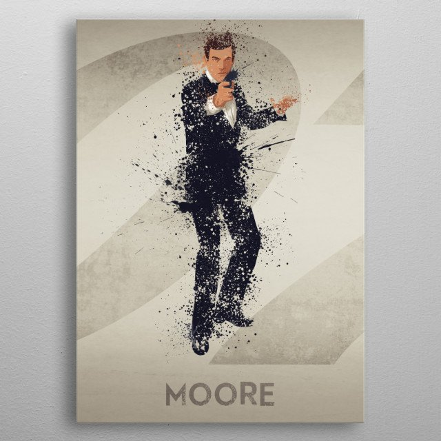 Moore – Bond actor's series 3/6. A combination of 6 prints to make one larger bond theme artwork, or leave as a separate piece. metal poster