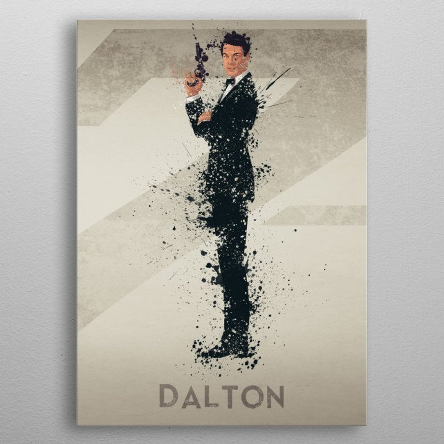 Dalton – Bond actor's series 4/6. A combination of 6 prints to make one larger bond theme artwork, or leave as a separate piece. metal poster