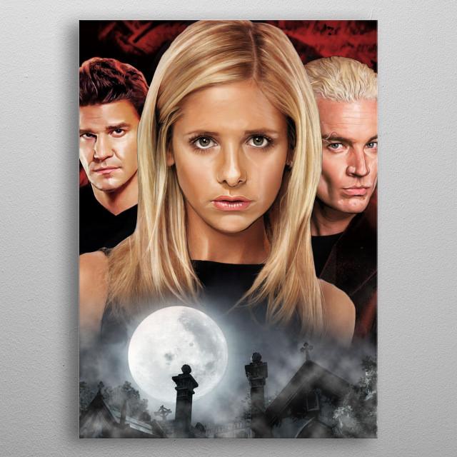 Buffy The Vampire Slayer metal poster