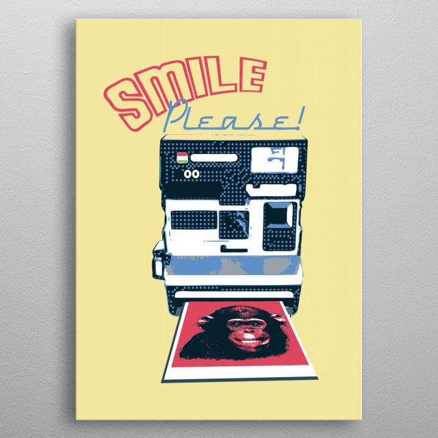 Smile Please! metal poster