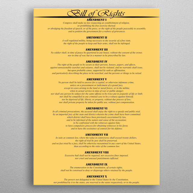 The Bill of Rights as written in the United States of America Constitution. metal poster
