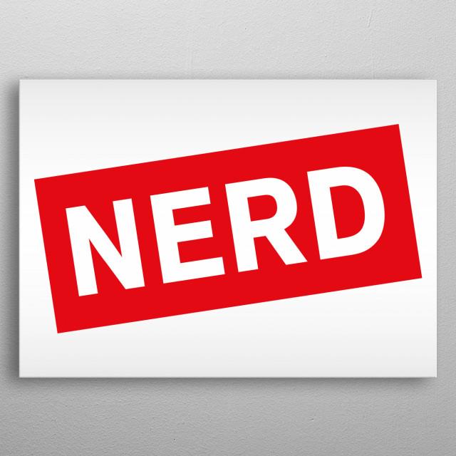 Nerd Pride metal poster