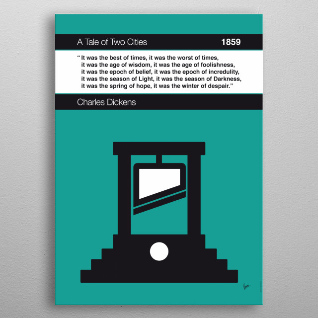 No009 MY Tale of Two Cities Book Icon poster  9. It was the best of times, it was the worst of times, it was the age of wisdom, it was the ag... metal poster