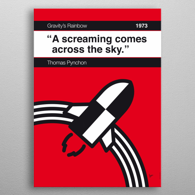 No003 MY Gravitys Rainbow Book Icon poster  3. A screaming comes across the sky. —Thomas Pynchon, Gravity's Rainbow (1973) metal poster