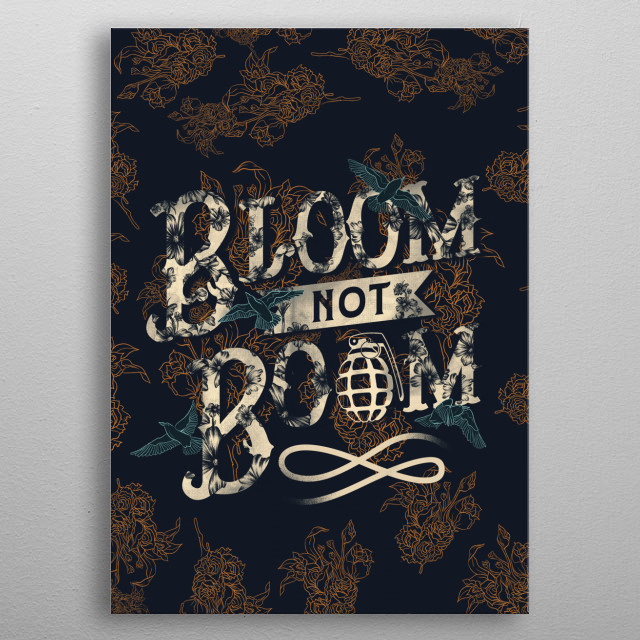 Bloom Not Boom metal poster