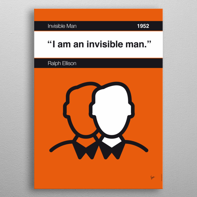 No010 MY Invisible Man Book Icon poster  10. I am an invisible man. —Ralph Ellison, Invisible Man (1952) metal poster