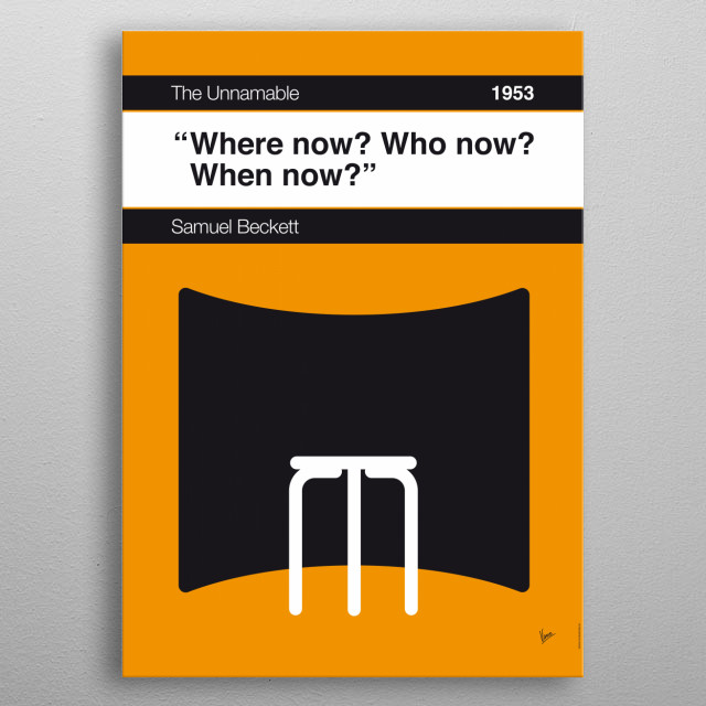 No032 MY The Unnamable Book Icon poster 32. Where now? Who now? When now? —Samuel Beckett, The Unnamable (1953; trans. Patrick Bowles)  metal poster