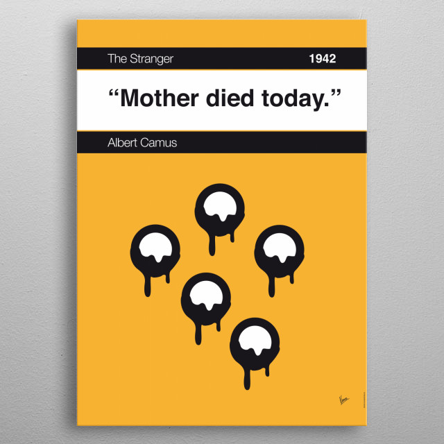 No028 MY The Stranger Book Icon poster 28. Mother died today. —Albert Camus, The Stranger (1942; trans. Stuart Gilbert) metal poster