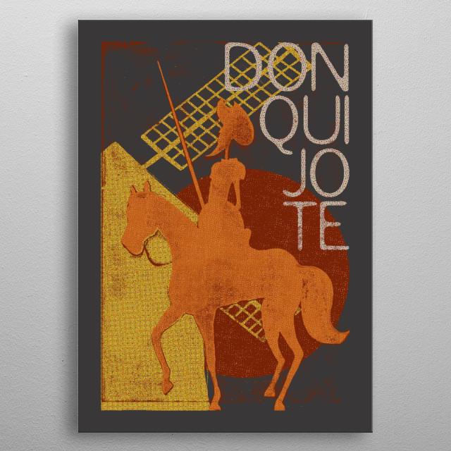 BOOKS COLLECTION: Don Quijote. The Ingenious Gentleman Don Quixote of La Mancha. Miguel de Cervantes Saavedra. 1605. #FEB19 metal poster