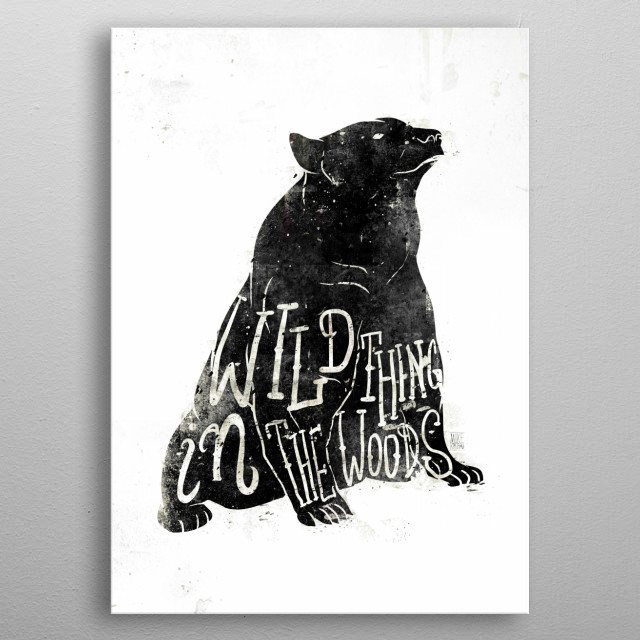 Wild Thing in the Woods metal poster