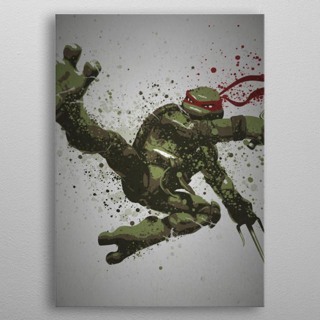 Raphael Splatter effect artwork inspired by the Teenage Mutant Ninja Turtles metal poster