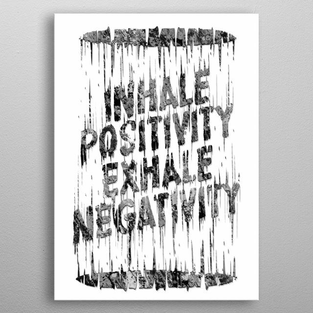 Inhale Exhale v.2 metal poster