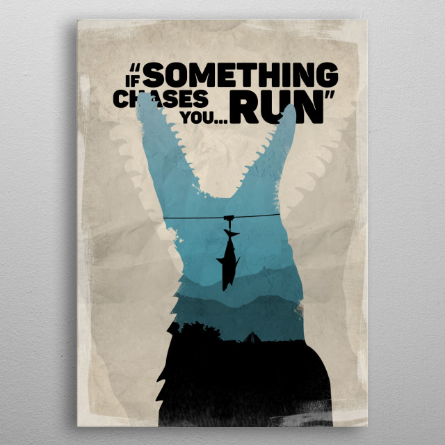 If something chases you... run metal poster