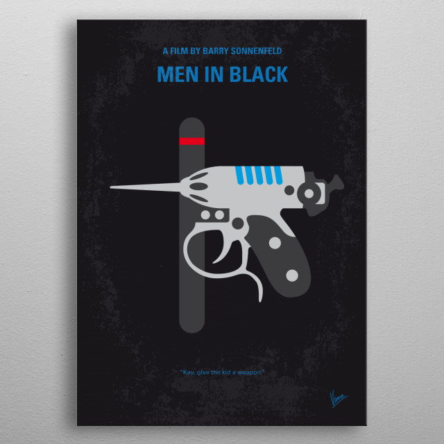 No586 My Men in Black minimal movie poster A police officer joins a secret organization that polices and monitors extra terrestrial interactions on planet earth. Director: Barry Sonnenfeld Stars: Tommy Lee Jones, Will Smith, Linda Fiorentino metal poster