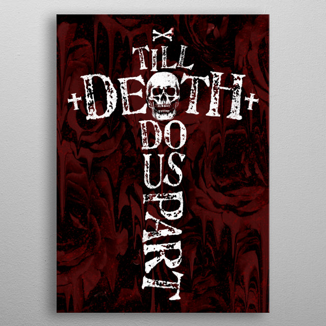 Till Death Do Us Part metal poster