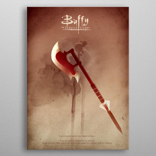 Buffy the Vampire Slayer poster design metal poster