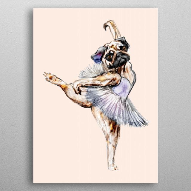 Pug Ballerina in Dog Ballet imitating a French Swan Lake Bulldog Terrier - Pink Violet colors metal poster