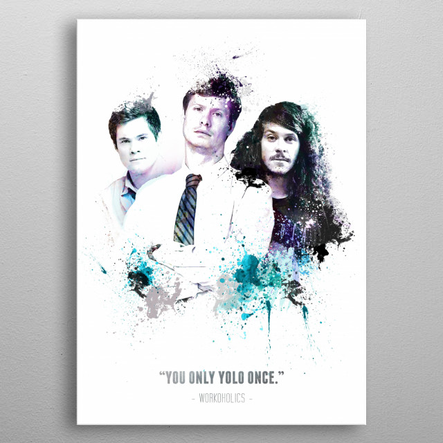 A collage style poster of the 3 main characters from the Comedy Central show Workoholics.  metal poster