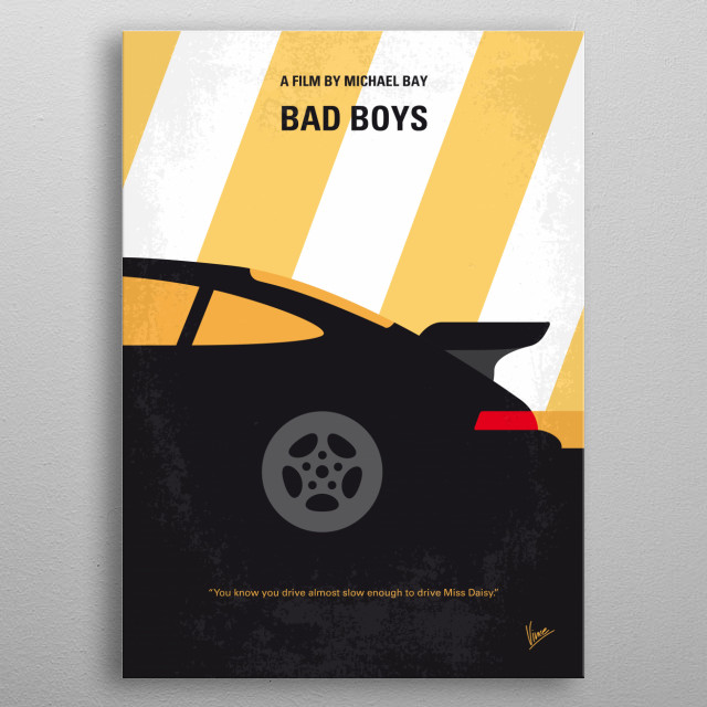 No627 My Bad Boys minimal movie poster  Two hip detectives protect a murder witness while investigating a case of stolen heroin.  Director: M... metal poster