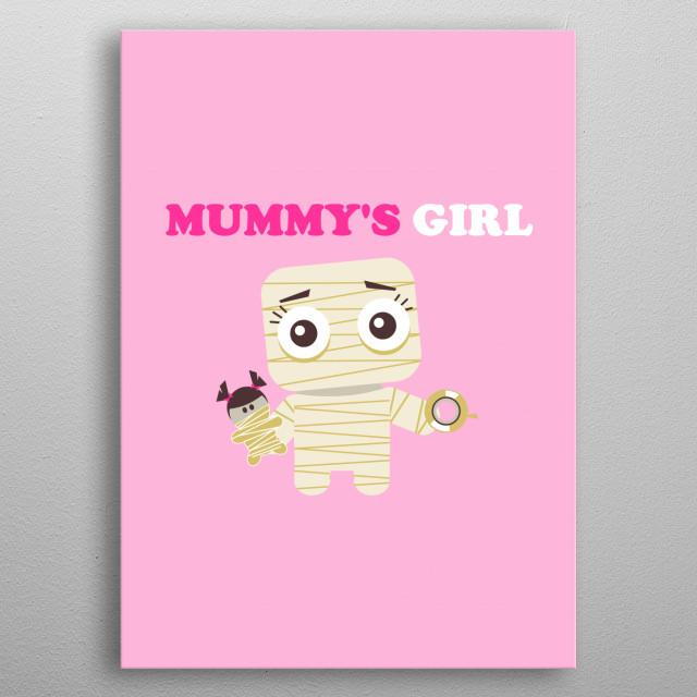 Mummy's Girl metal poster