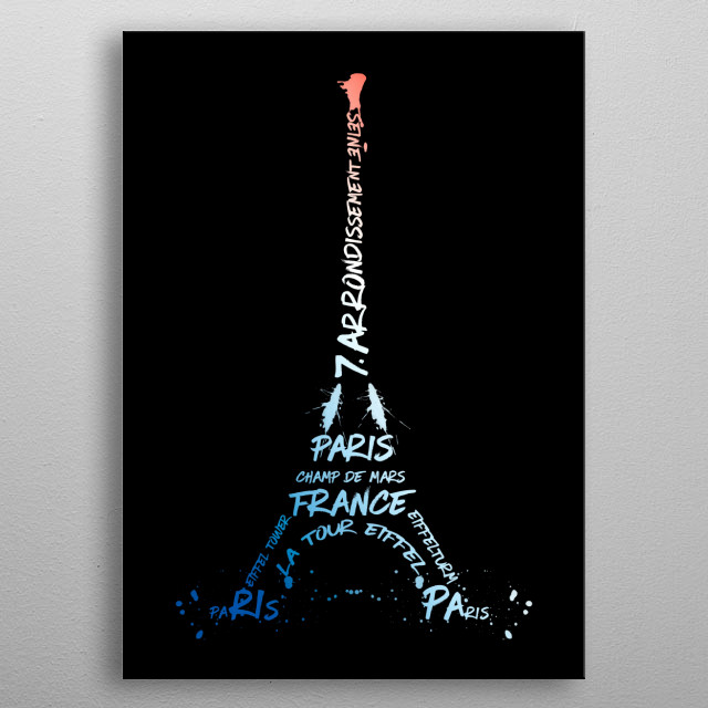 The Eiffel Tower has become a global icon of France and one of the most recognizable structures in the world. Here displayed in the national colours and a modern and decorative style but very minimalistic. The tower shape is based on typographic elements. metal poster