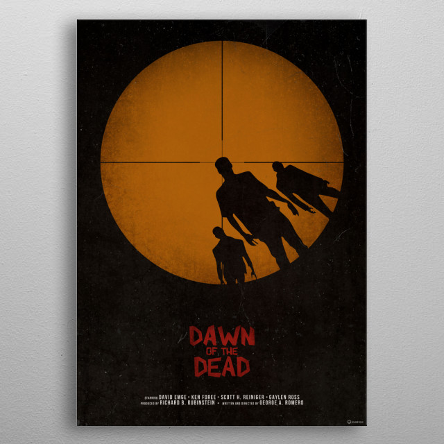 George Romero's Danw of the Dead movie poster. metal poster