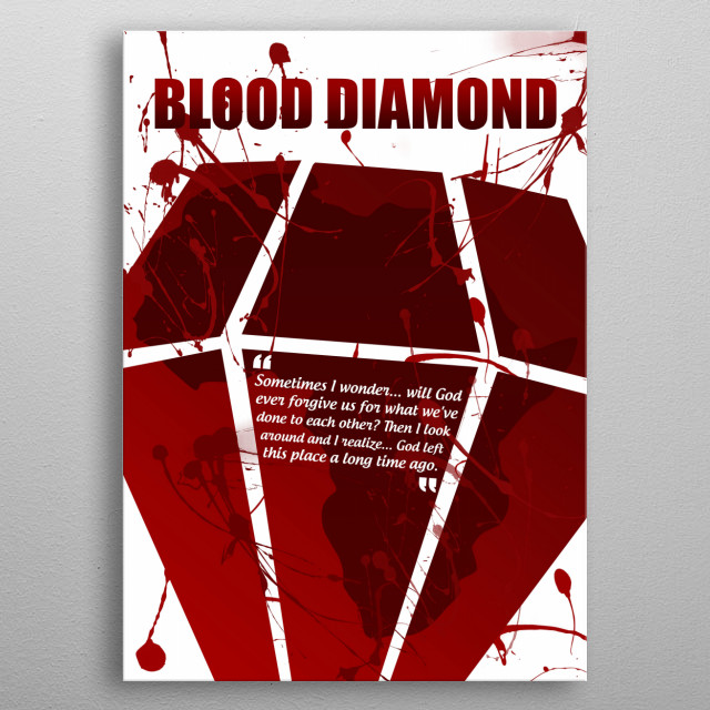 Blood Diamond - A Minimal Movie Poster.  metal poster