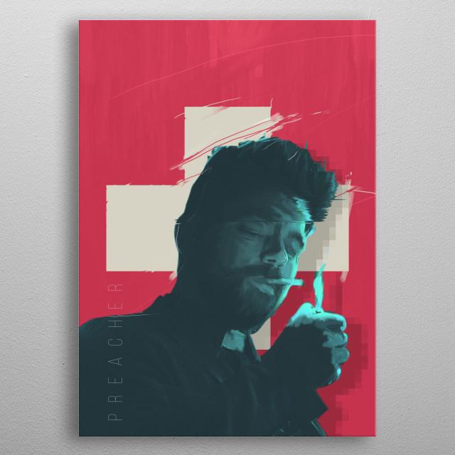 Preacher series - alternative poster metal poster
