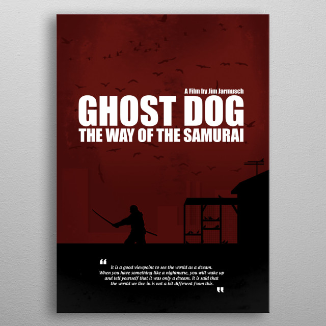 Ghost Dog - The Way of the Samurai. Minimal Movie Poster. A Film by Jim Jarmusch. metal poster