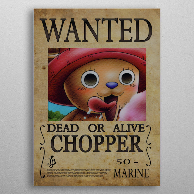 Wanted of Chopper from One Piece !! metal poster