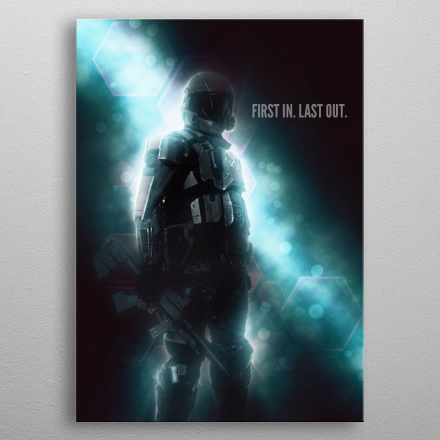 First In. Last Out. metal poster