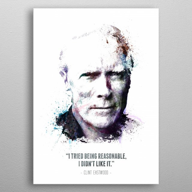 Clint Eastwood and his quote metal poster