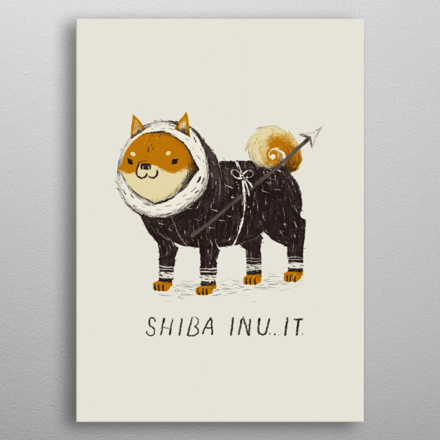 shiba inuit! metal poster