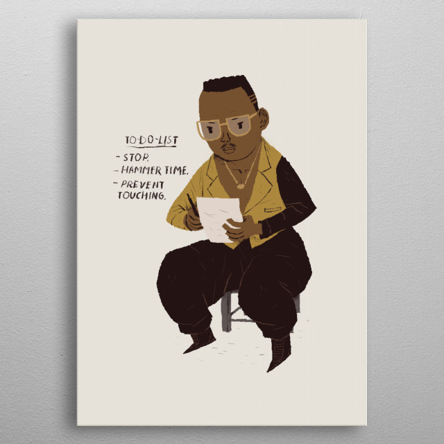 mc hammer to do list by louis ros metal posters displate