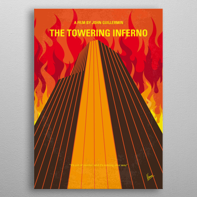No665 My The Towering Inferno minimal movie poster  At the opening party of a colossal, but poorly constructed, office building, a massive fire breaks out that threatens to destroy the tower and everyone in it.  Director: John Guillermin Stars: Paul Newman, Steve McQueen, William Holden  metal poster
