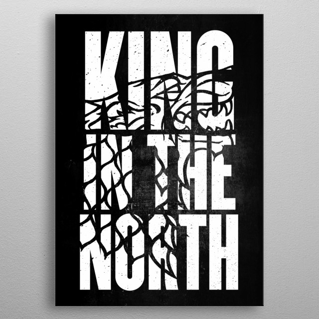 King in the north metal poster