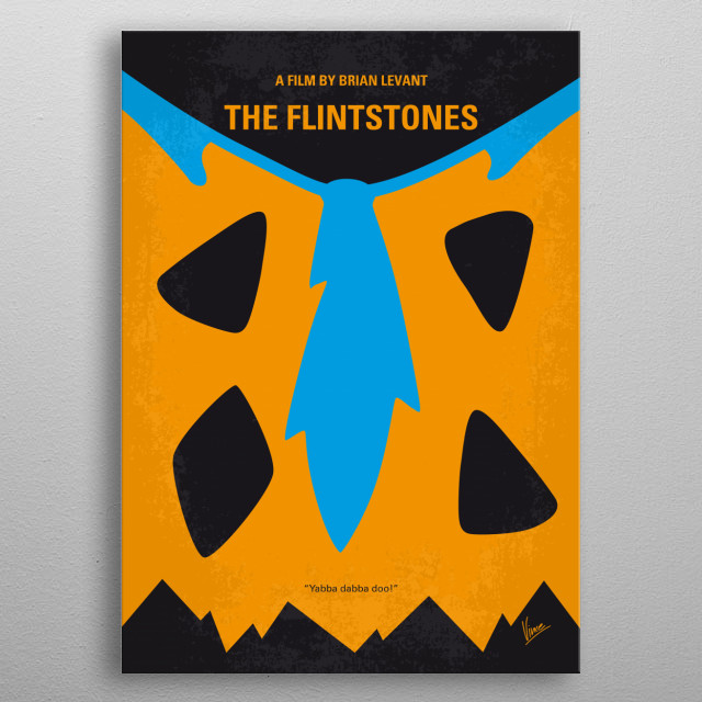 No669 My The Flintstones minimal movie poster  In this live-action feature of the cartoon show, Fred Flintstone finally gets the job he's alw... metal poster