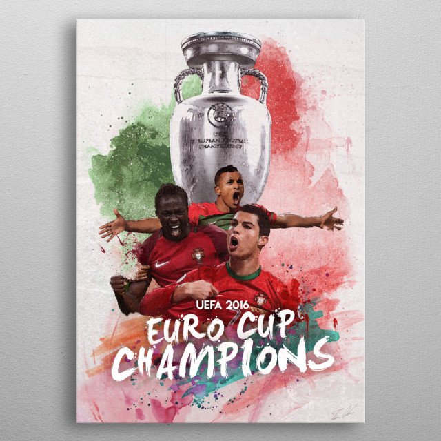A tribute poster to the 2016 UEFA Euro Cup Champions, Portugal. Featuring the team captain, Cristiano Ronaldo, winning goal scorer Eder Lopes, and Nani.  metal poster