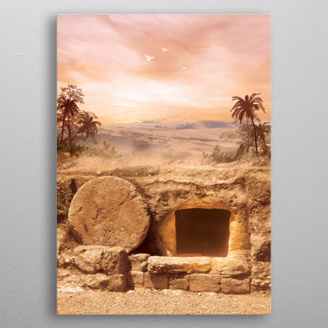Empty Tomb - Depicts the Empty Tomb of Jesus after His resurrection metal poster